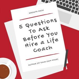 Making the decision to hire a life coach is one that many consider, but since it's become one of the fastest growing industries, how do you know who to work with? Here are 5 questions you should ask any life coach you're considering working with.