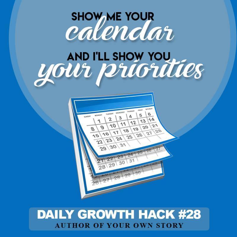 Show Me Your Calendar And I Ll Show You Your Priorities Author Of