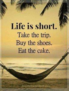 Life is short. Take a trip and give yourself the quality time that you deserve!