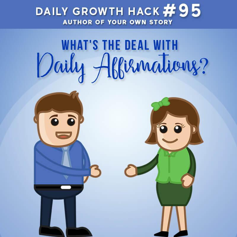 What's The Deal With Daily Affirmations?