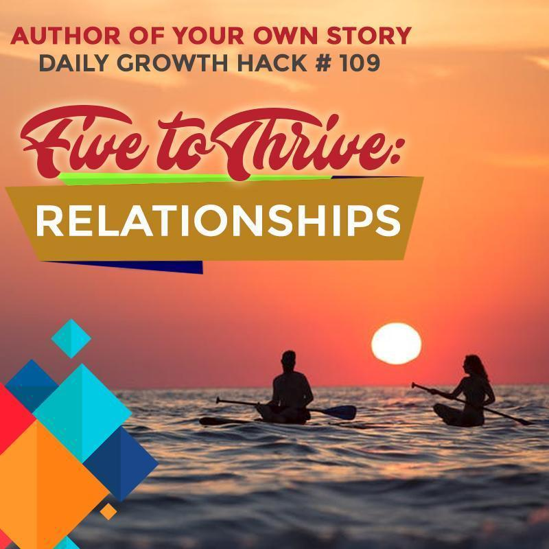 Five to Thrive Mashup: Relationships