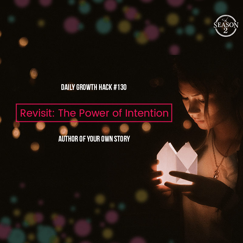 Revisit: The Power of Intention