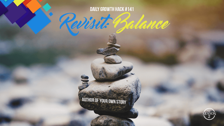 Revisit: Balance