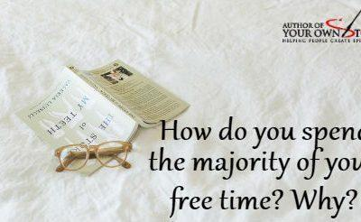 Question of the week – Majority of Your Free Time