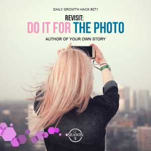 Revisit: Do It For The Photo