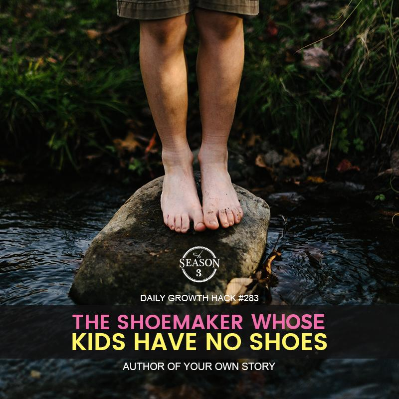 The Shoemaker Whose Kids Have No Shoes