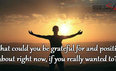 Question of the week – If You Really Wanted To Be Grateful For