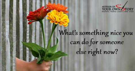 Question of the week - Something Nice For Someone Else