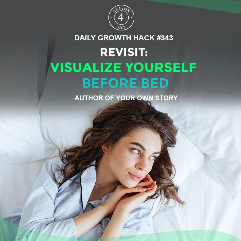 Revisit: Visualize Yourself Before Bed
