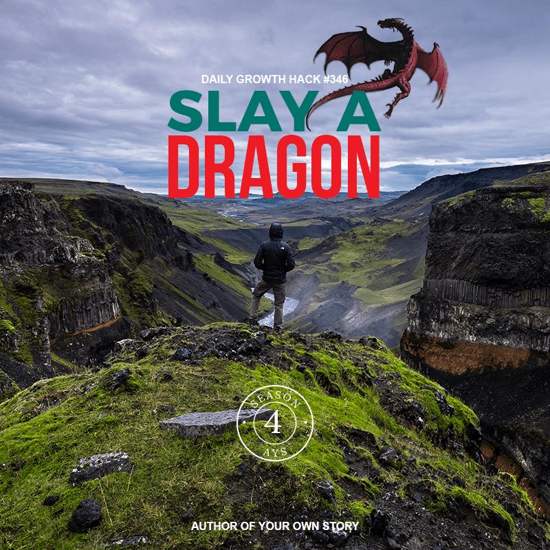 Slay A Dragon