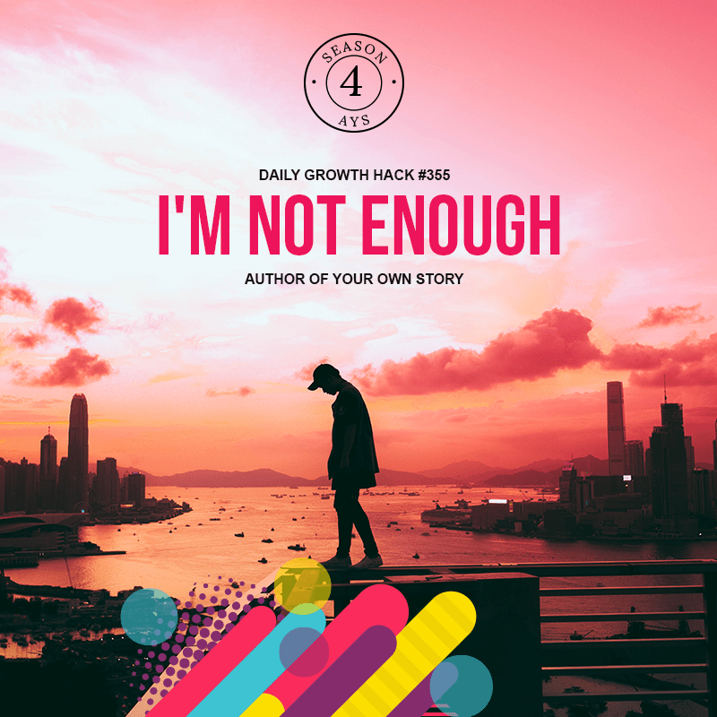 I'm Not Enough