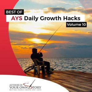 Vol. 10 The Best of Daily Growth Hacks
