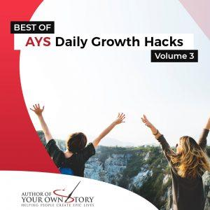 Vol. 3 The Best Of Daily Growth Hacks