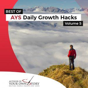 Vol. 5 The Best Of Daily Growth Hacks
