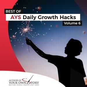 Vol. 6 The Best Of Daily Growth Hacks
