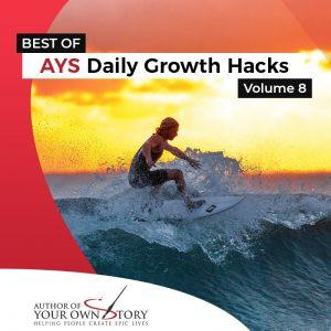 Vol. 8 The Best Of Daily Growth Hacks