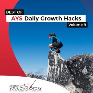 Vol. 9 The Best Of Daily Growth Hacks