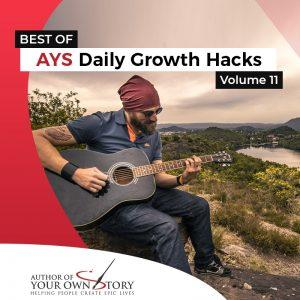 Vol. 11 The Best Of Daily Growth Hacks
