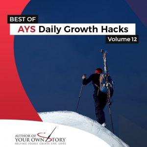 Vol. 12 The Best Of Daily Growth Hacks