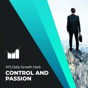[BUSINESS] Control and Passion