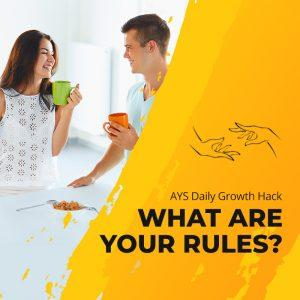 [RELATIONSHIPS] What Are Your Rules?
