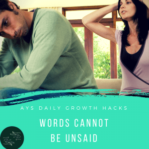 [RELATIONSHIPS] Words Cannot Be Unsaid