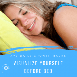 [MIND] Visualize Yourself Before Bed