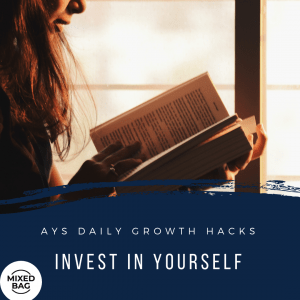 [MIXED BAG] Invest In Yourself