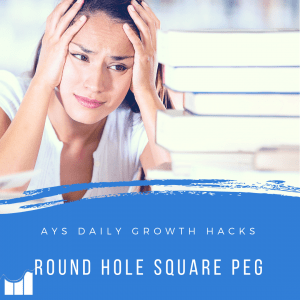 [BUSINESS] Round Hole, Square Peg